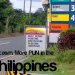 It's more pun in the Philippines