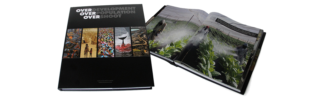 """""""Overdevelopment, Overpopulation, Overshoot (OVER)"""" book"""