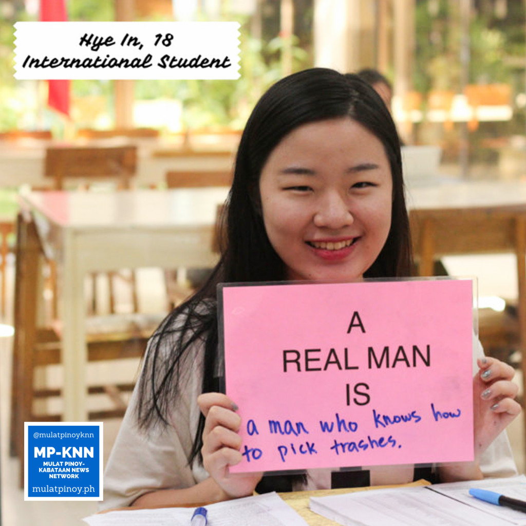 """A real man is a man who knows how to pick trashes."" 