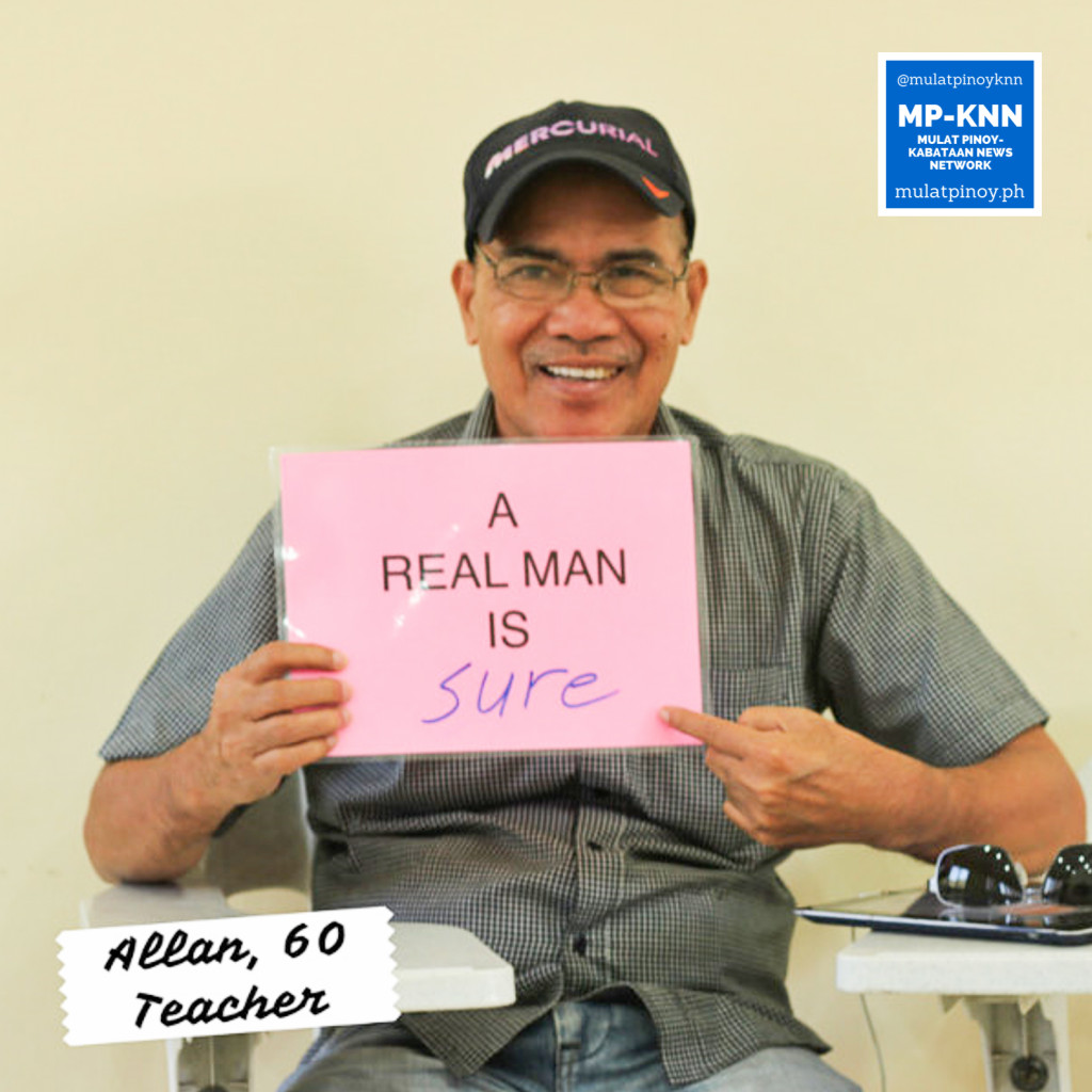 """A real man is sure."" 