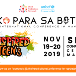 Ako Para Sa Bata 2019: What's happening with these INSPIRED Teens? A conference overview